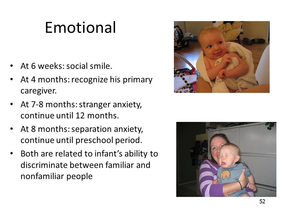 Emotional At 6 weeks: social smile.