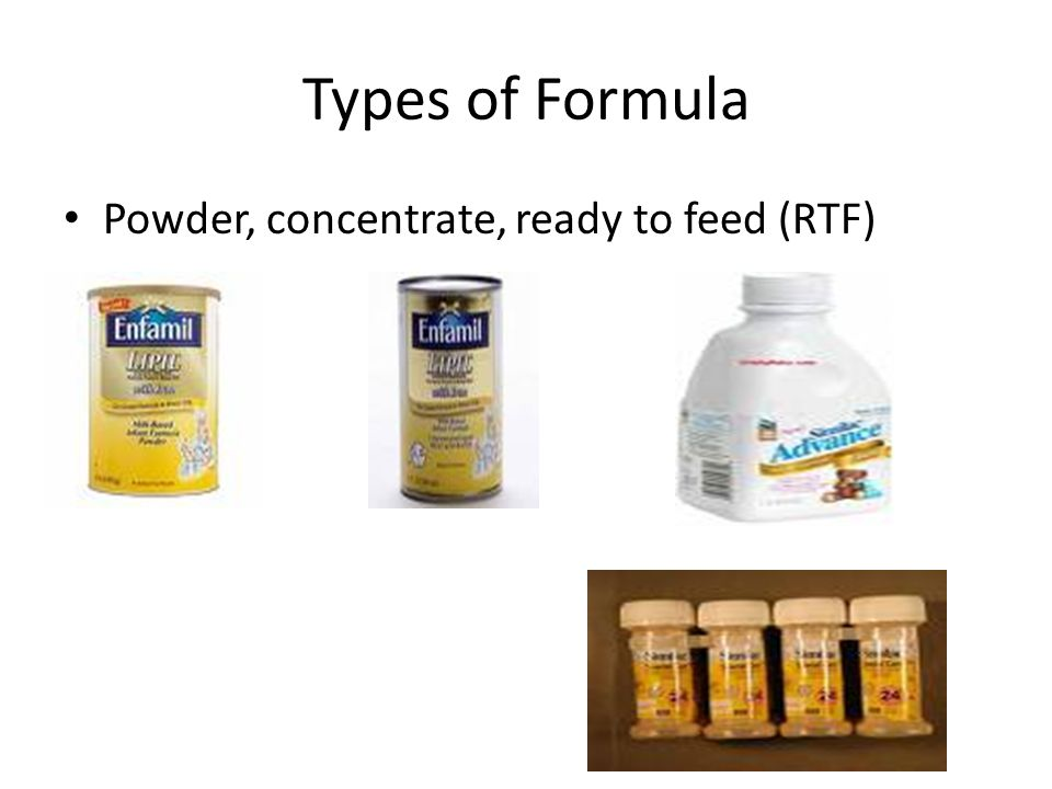 Types of Formula Powder, concentrate, ready to feed (RTF)
