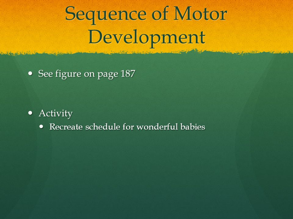 Sequence of Motor Development