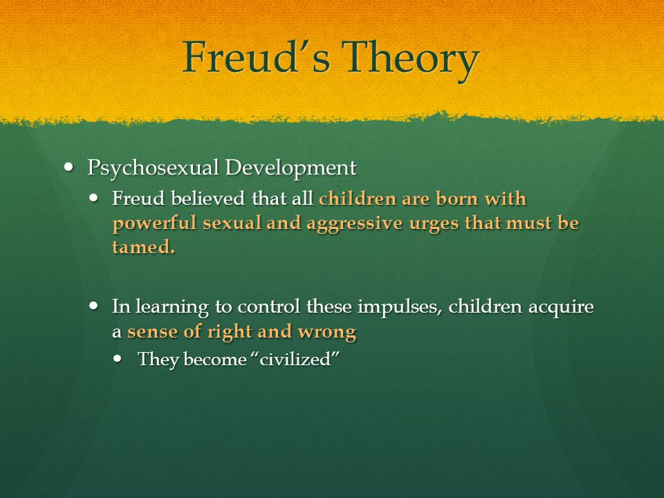 Freud's Theory Psychosexual Development