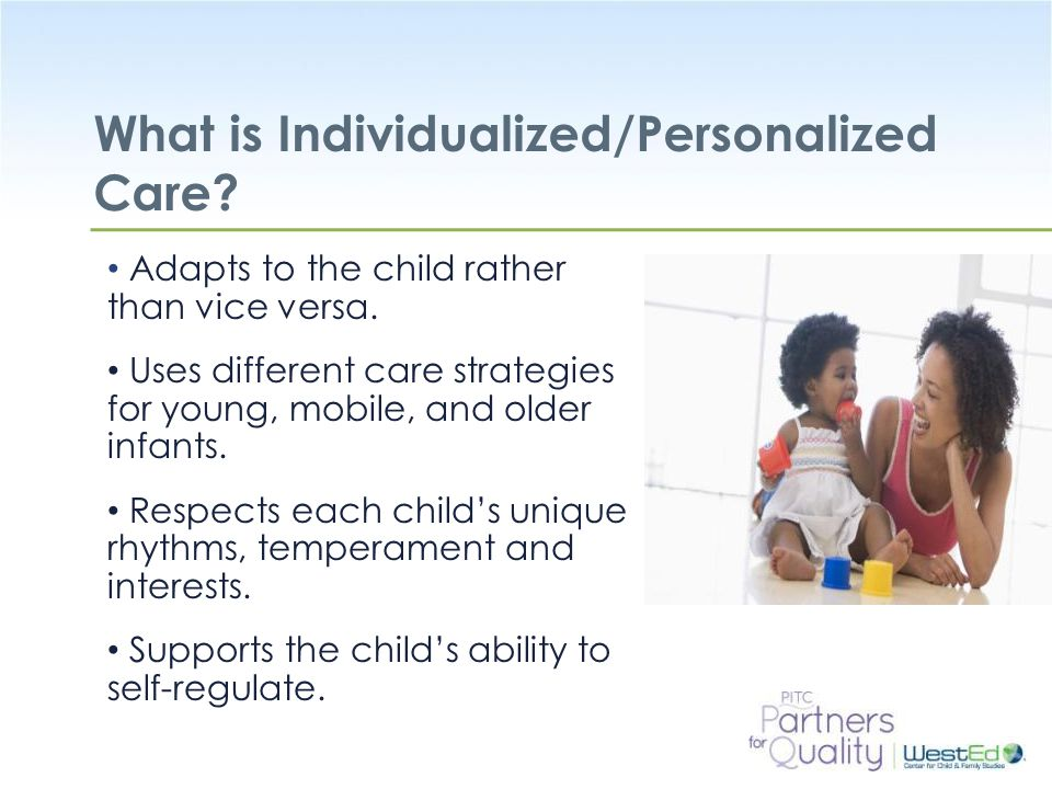 What is Individualized/Personalized Care