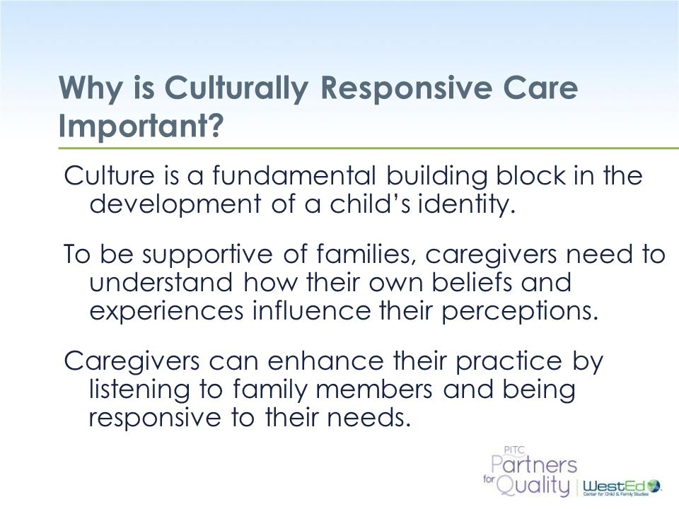 Why is Culturally Responsive Care Important
