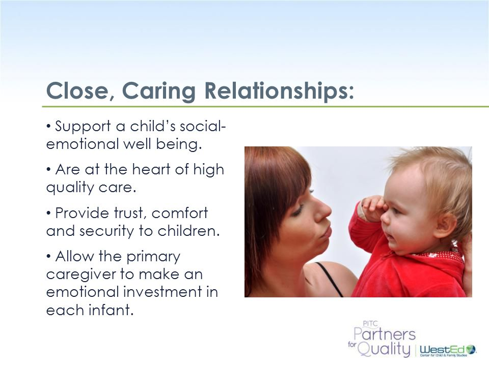 Close, Caring Relationships: