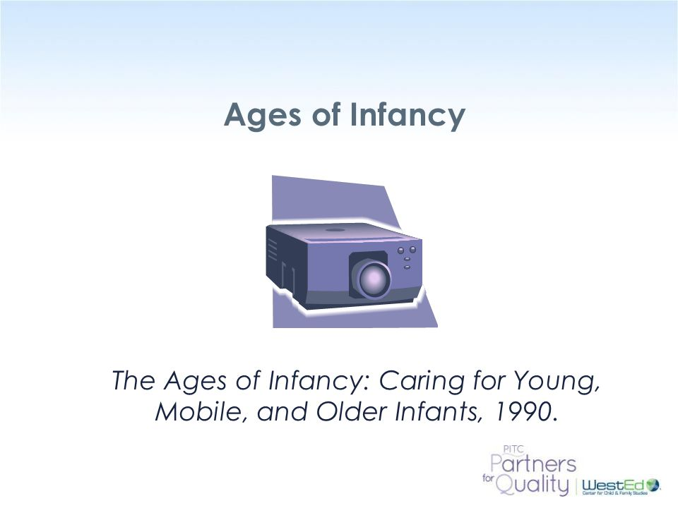 Ages of Infancy