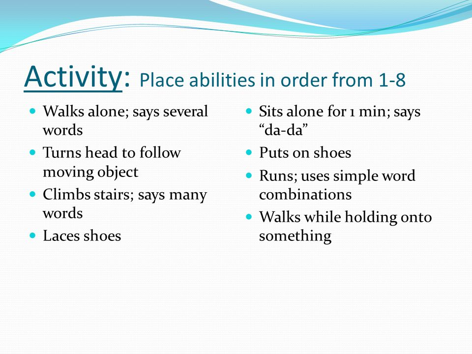 Activity: Place abilities in order from 1-8