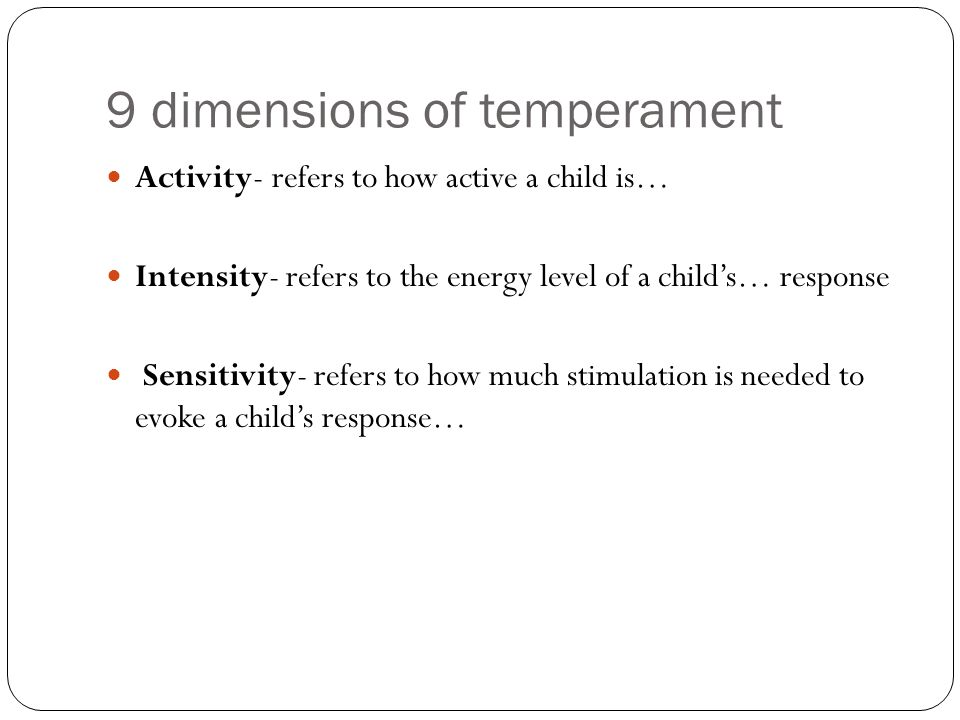9 dimensions of temperament