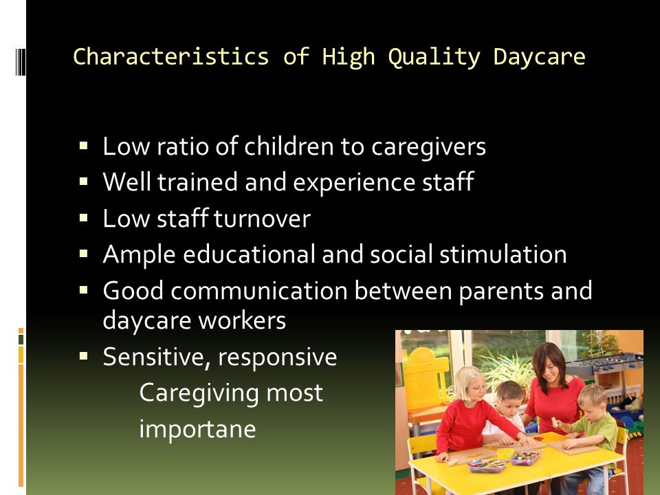 Characteristics of High Quality Daycare