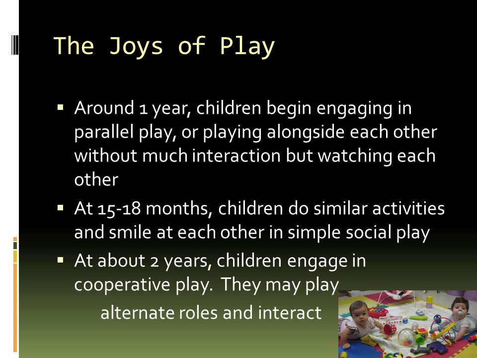 The Joys of Play