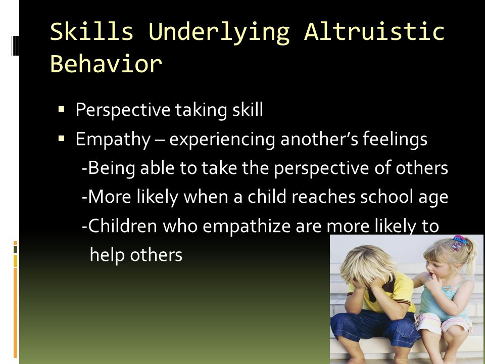 Skills Underlying Altruistic Behavior