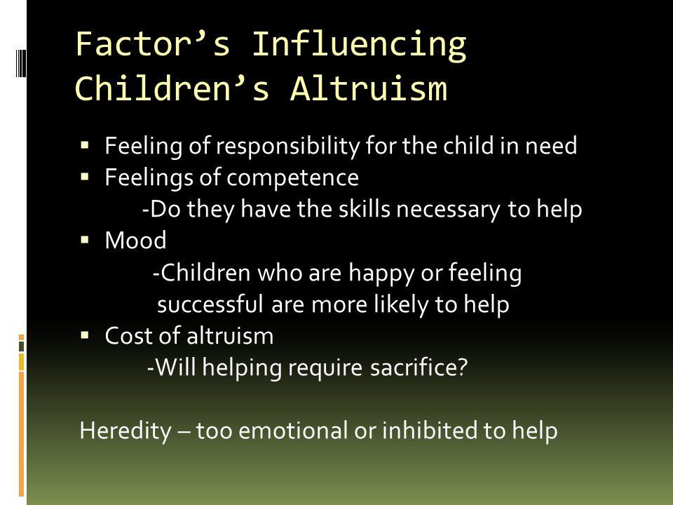 Factor's Influencing Children's Altruism