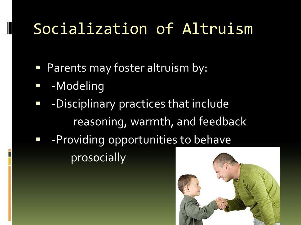 Socialization of Altruism