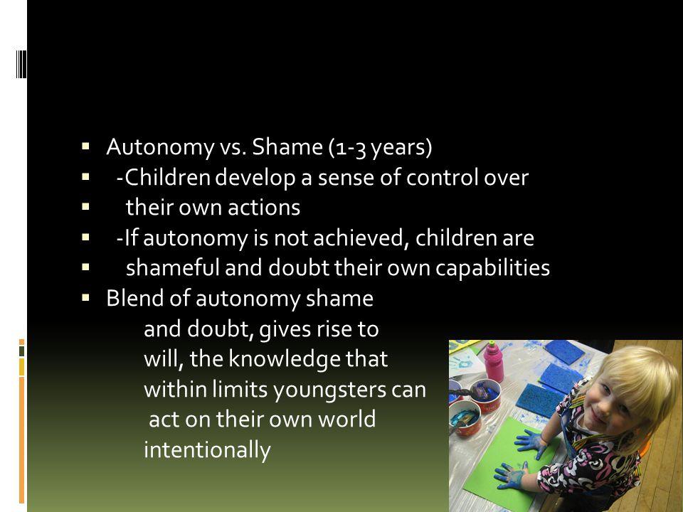 Autonomy vs. Shame (1-3 years)