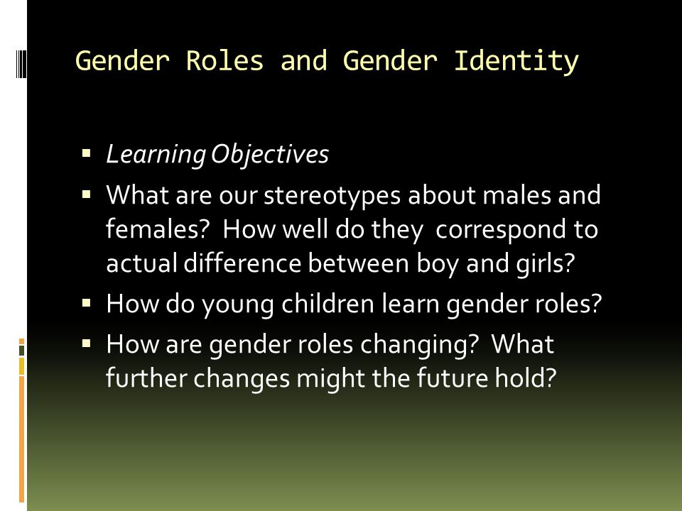 Gender Roles and Gender Identity