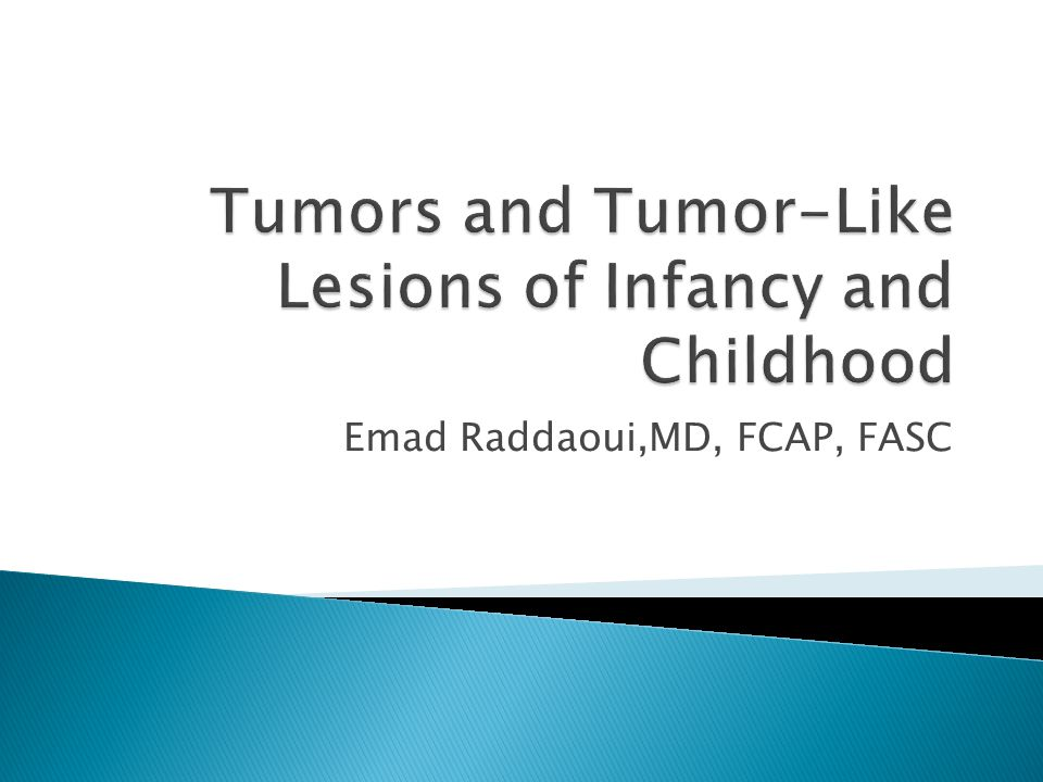 Tumors and Tumor-Like Lesions of Infancy and Childhood