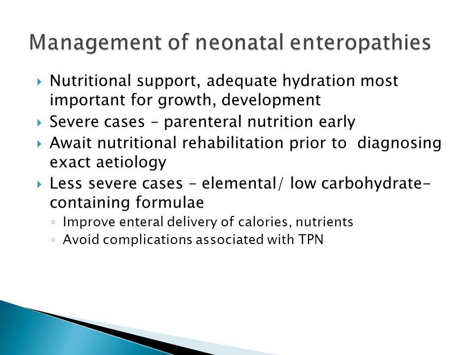 Management of neonatal enteropathies