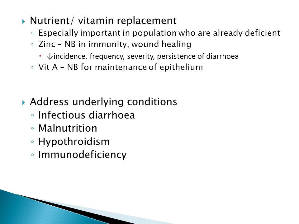 Nutrient/ vitamin replacement