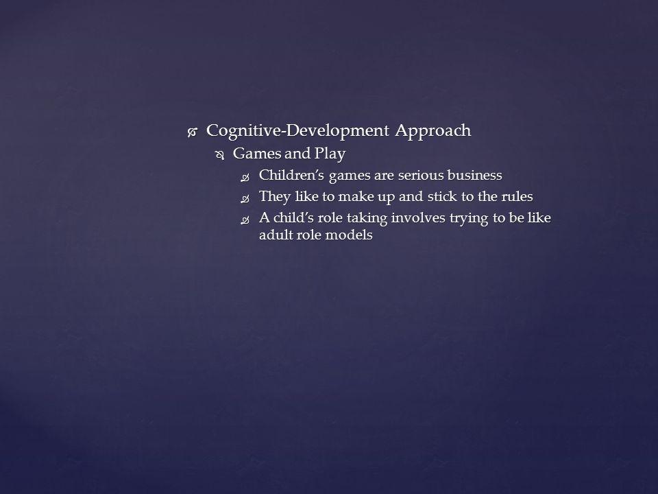 Cognitive-Development Approach