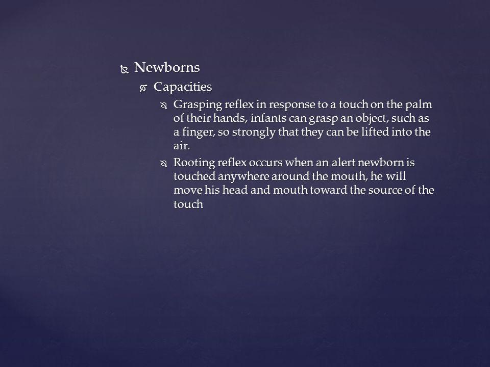 Newborns Capacities.