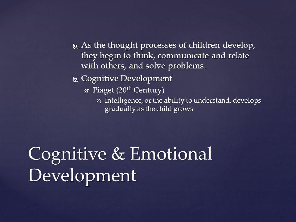 Cognitive & Emotional Development