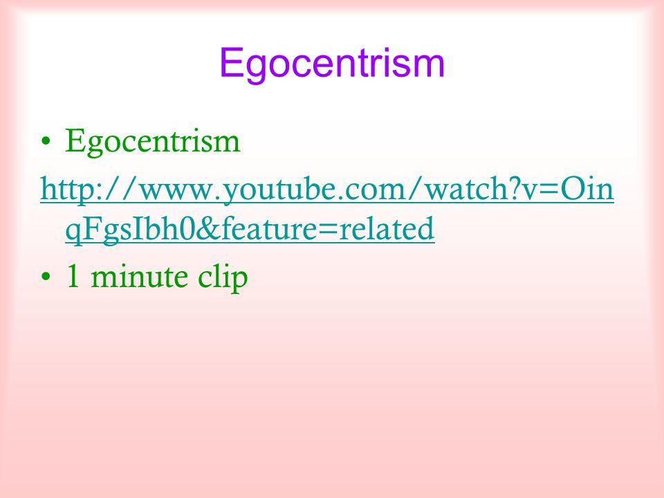 Egocentrism Egocentrism