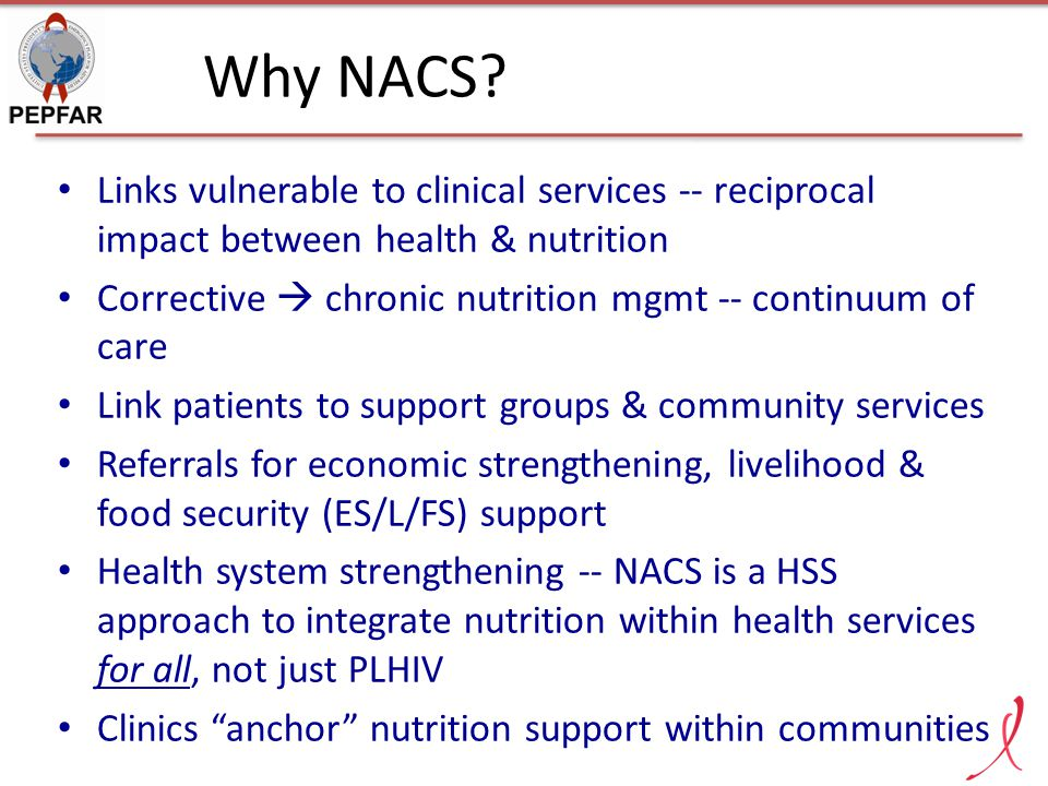 Why NACS Links vulnerable to clinical services -- reciprocal impact between health & nutrition.