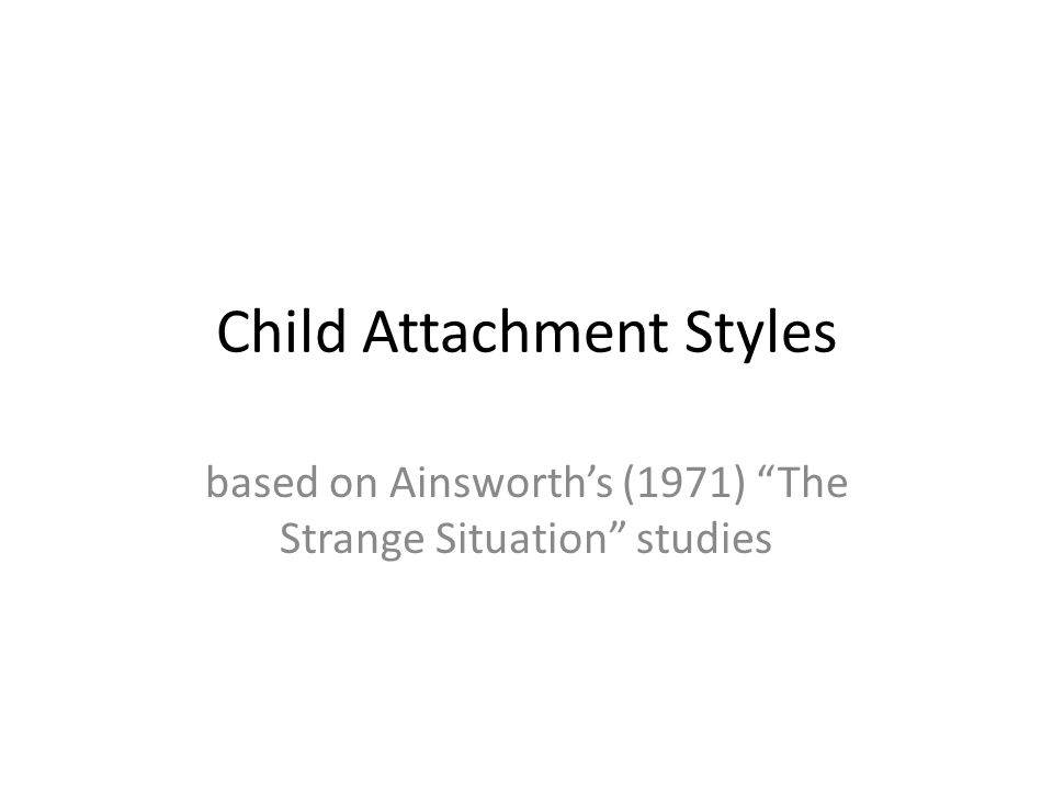Child Attachment Styles