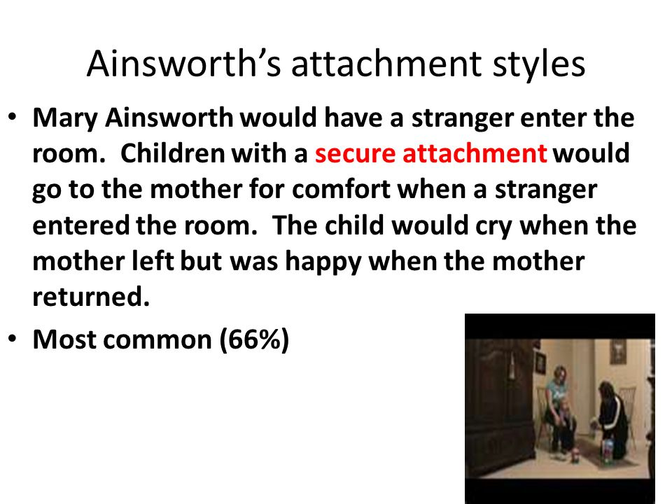 Ainsworth's attachment styles