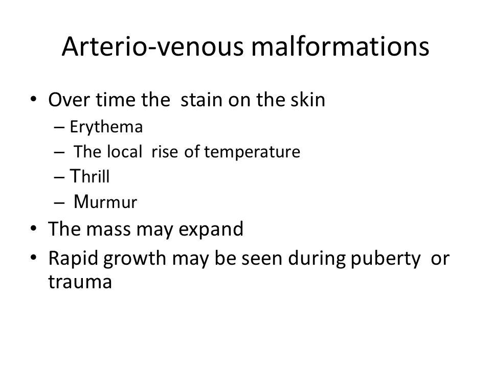 Arterio-venous malformations