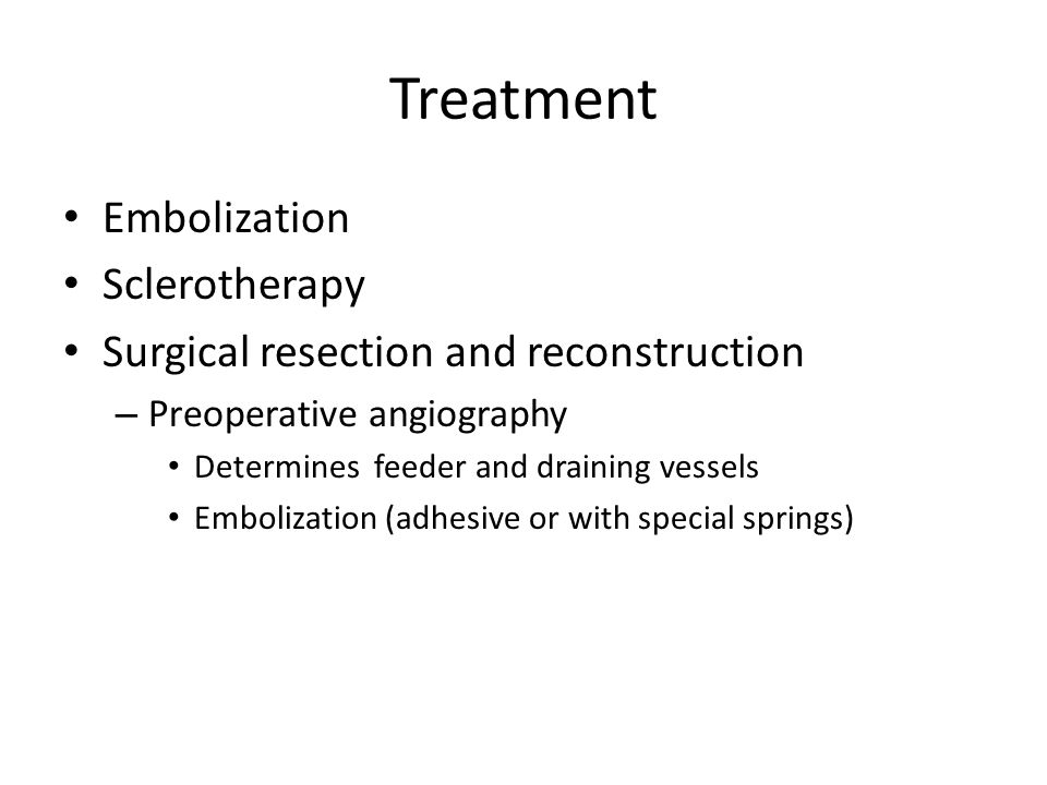 Treatment Embolization Sclerotherapy