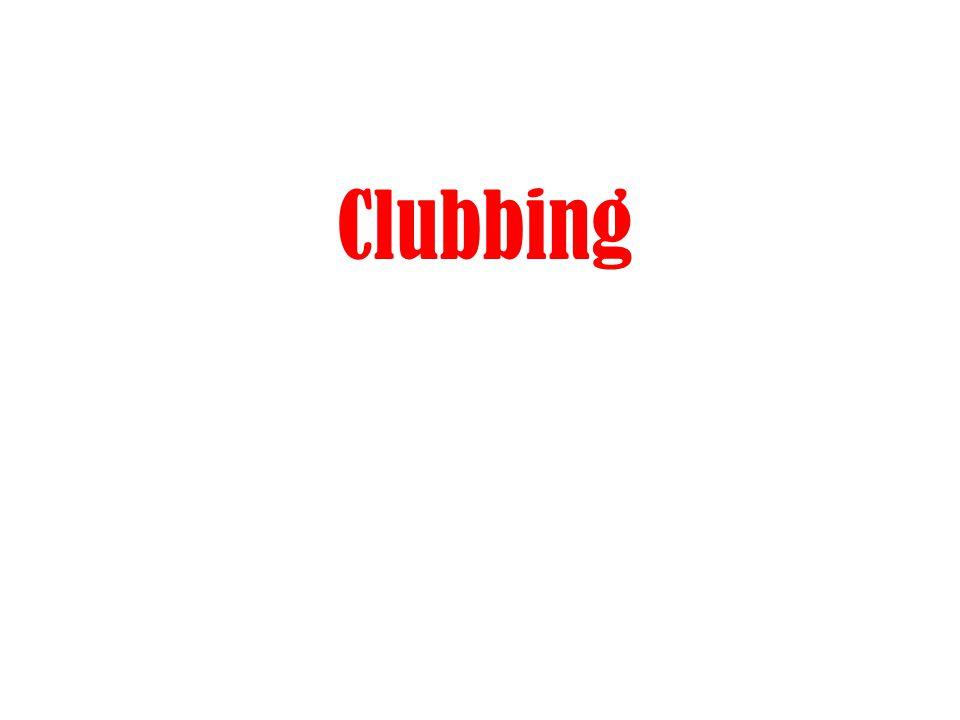 Clubbing