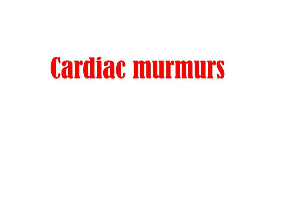Cardiac murmurs