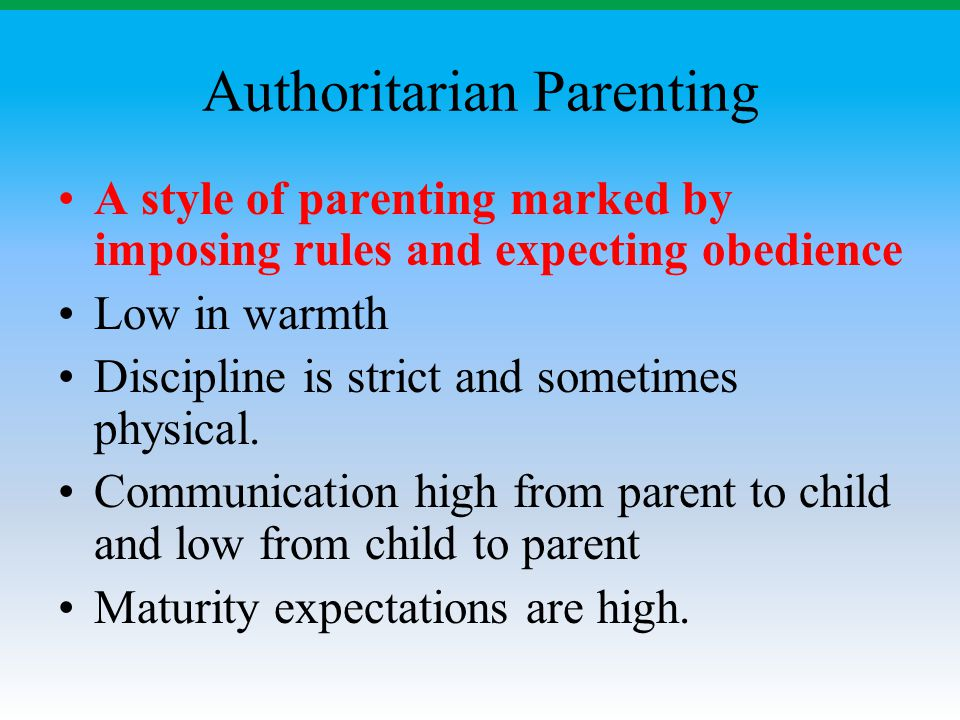 Authoritarian Parenting