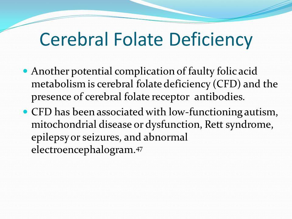 Cerebral Folate Deficiency