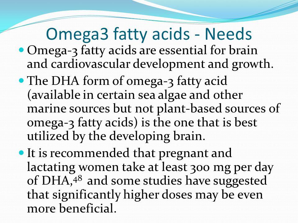 Omega3 fatty acids - Needs