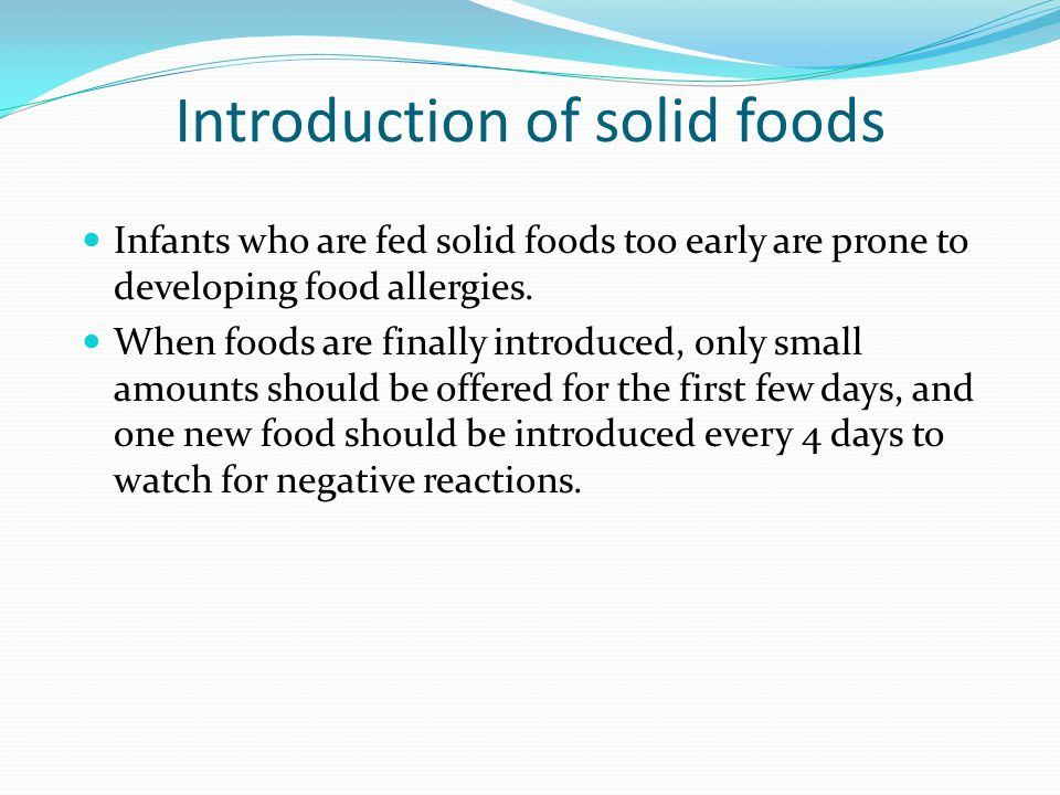 Introduction of solid foods