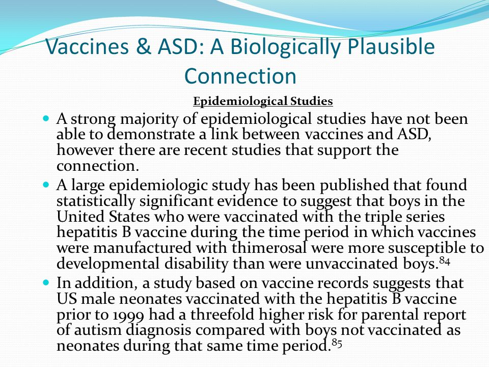 Vaccines & ASD: A Biologically Plausible Connection