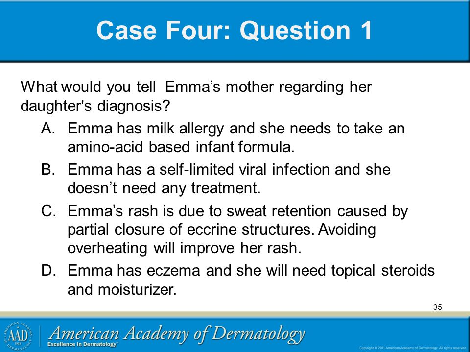 Case Four: Question 1 What would you tell Emma's mother regarding her daughter s diagnosis