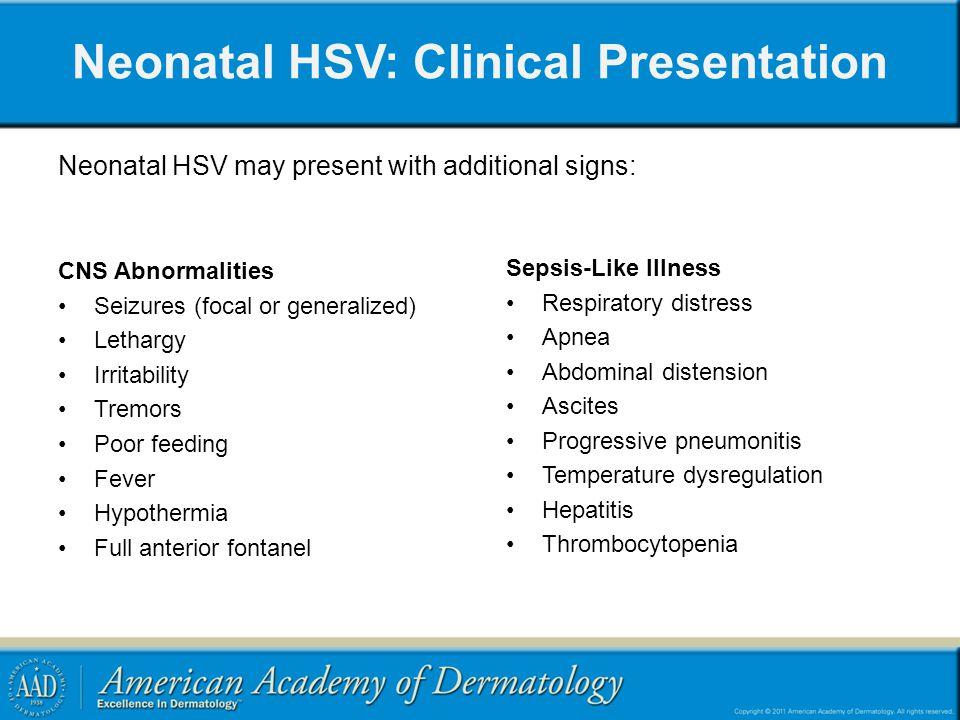 Neonatal HSV: Clinical Presentation