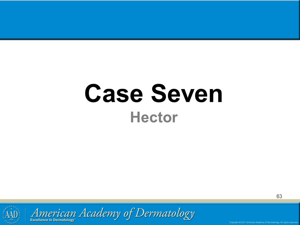 Case Seven Hector Neonatal HSV and vesicular differential