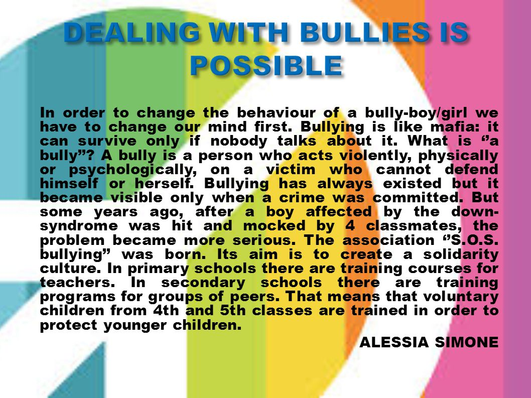 DEALING WITH BULLIES IS POSSIBLE