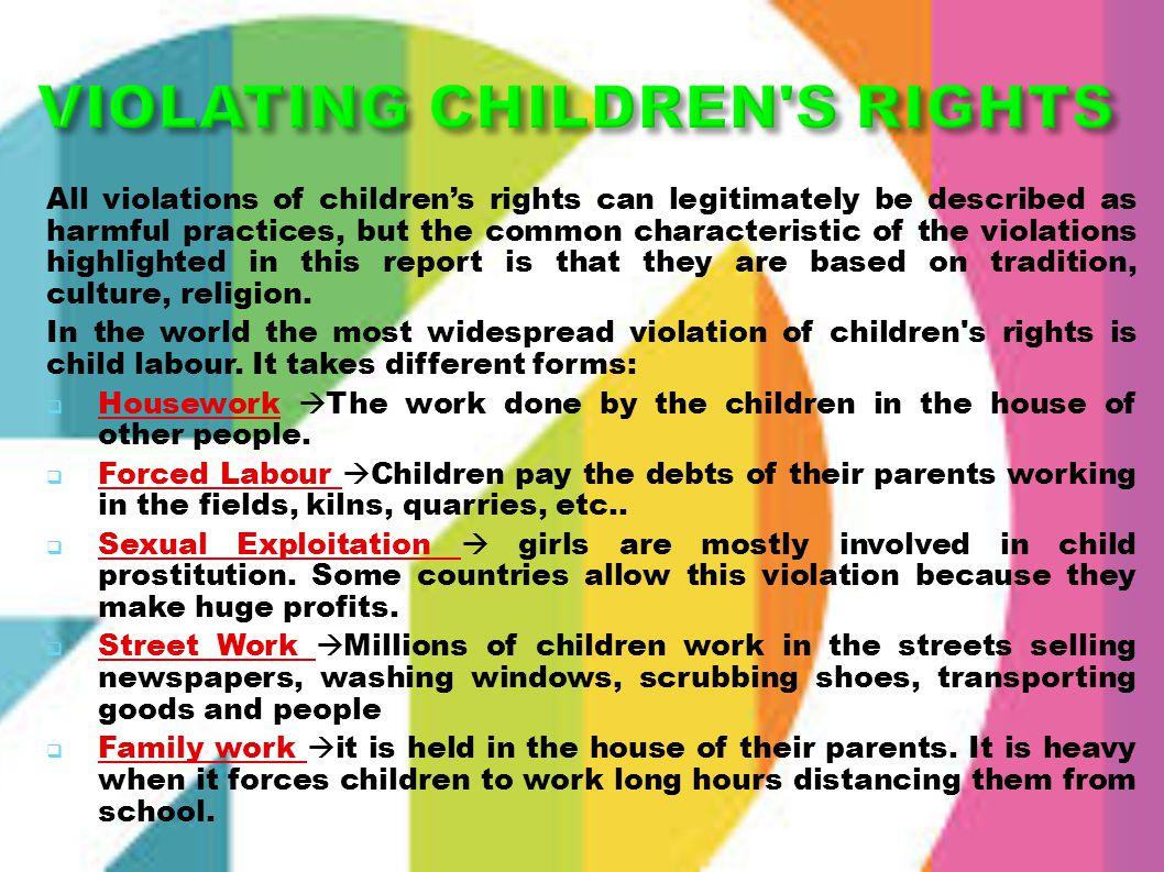 VIOLATING CHILDREN S RIGHTS