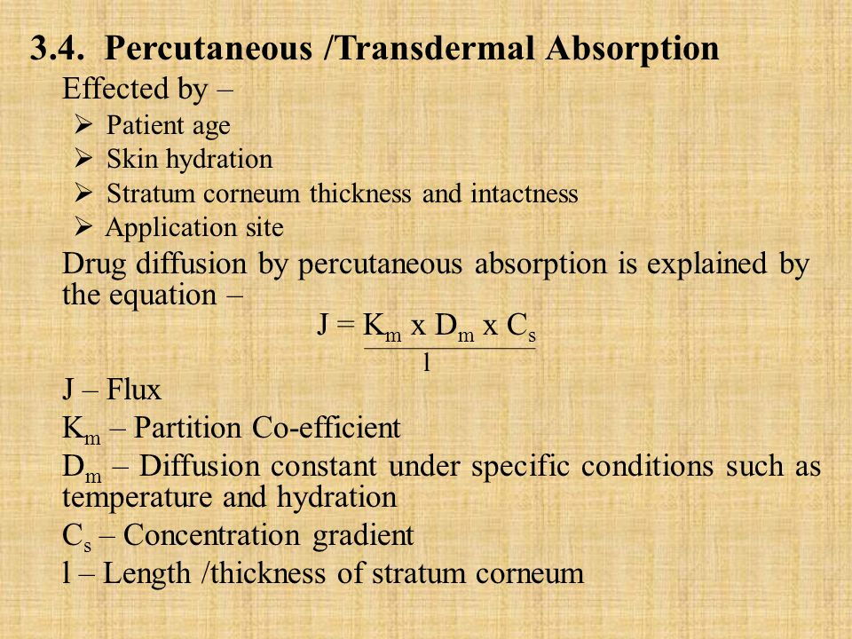 l 3.4. Percutaneous /Transdermal Absorption Effected by –