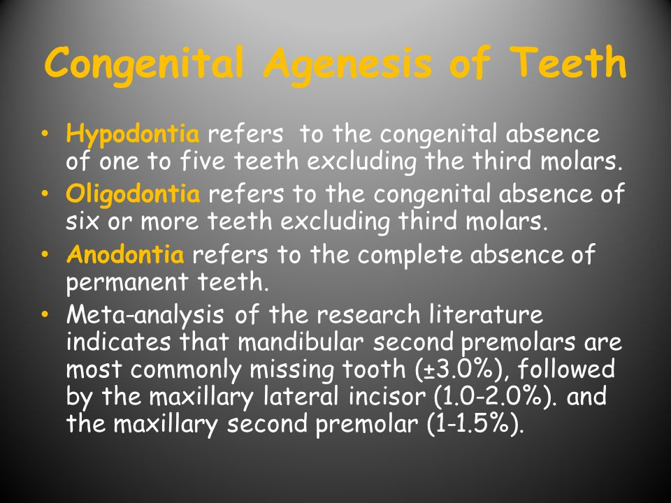 Congenital Agenesis of Teeth