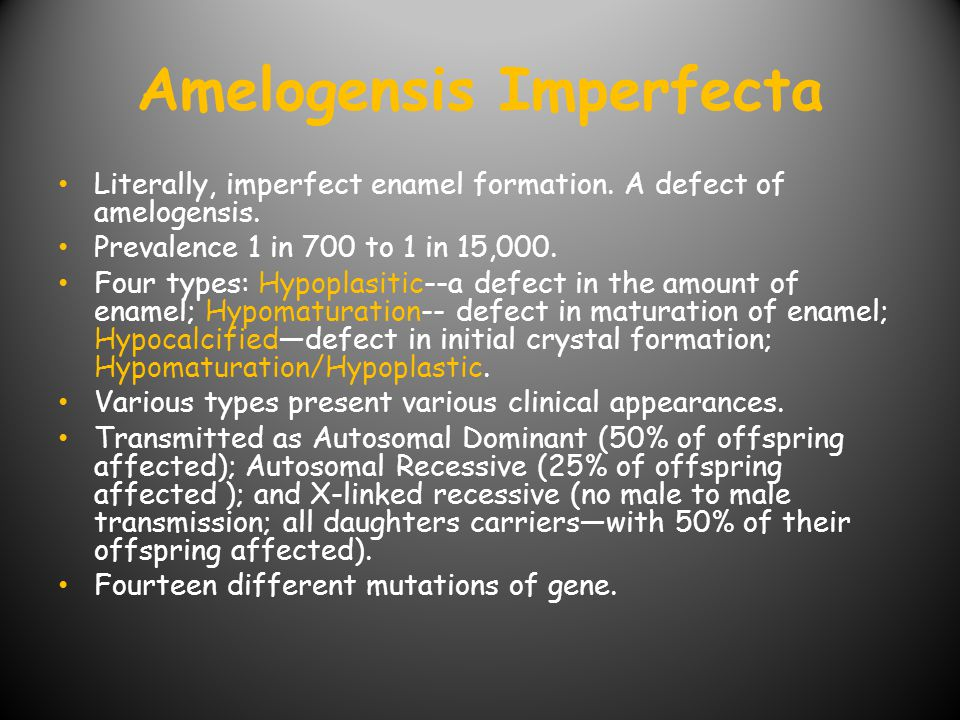 Amelogensis Imperfecta