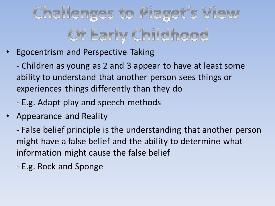 Challenges to Piaget's View