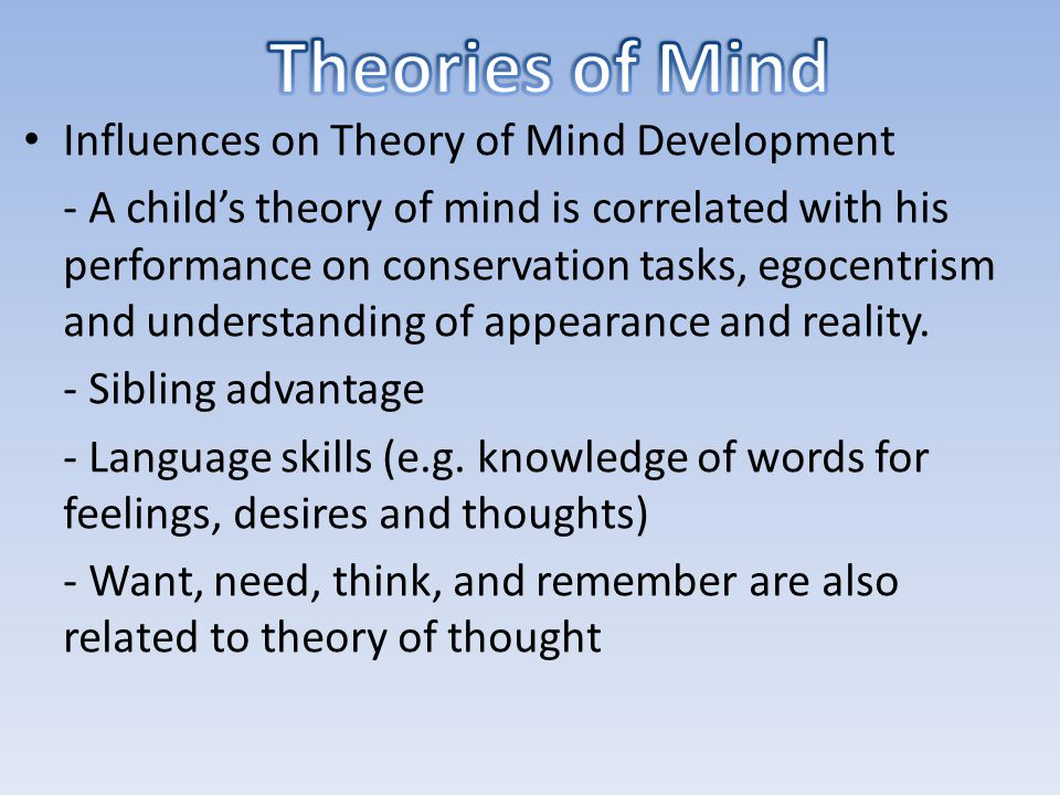 Theories of Mind Influences on Theory of Mind Development