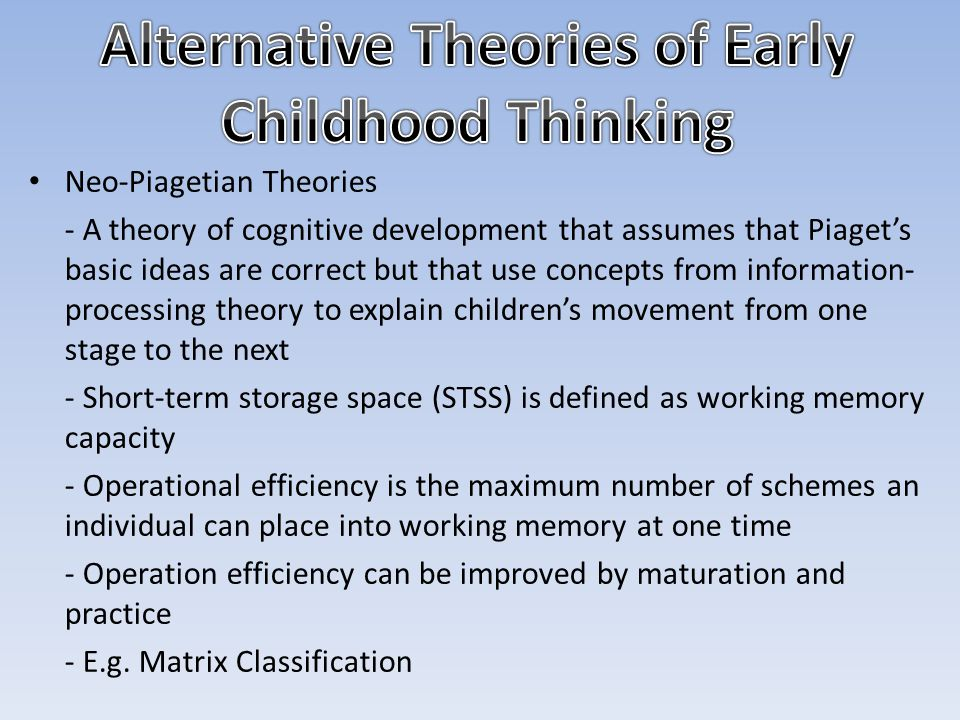 Alternative Theories of Early