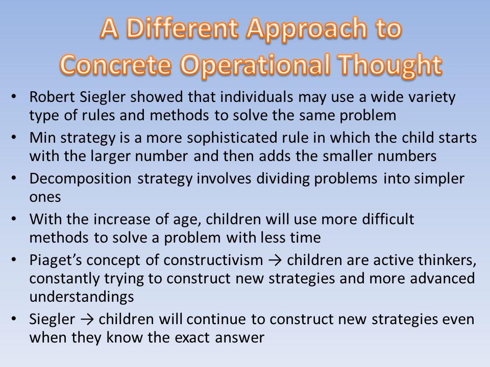 A Different Approach to Concrete Operational Thought