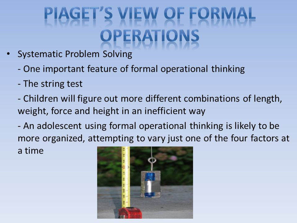 Piaget's view of formal