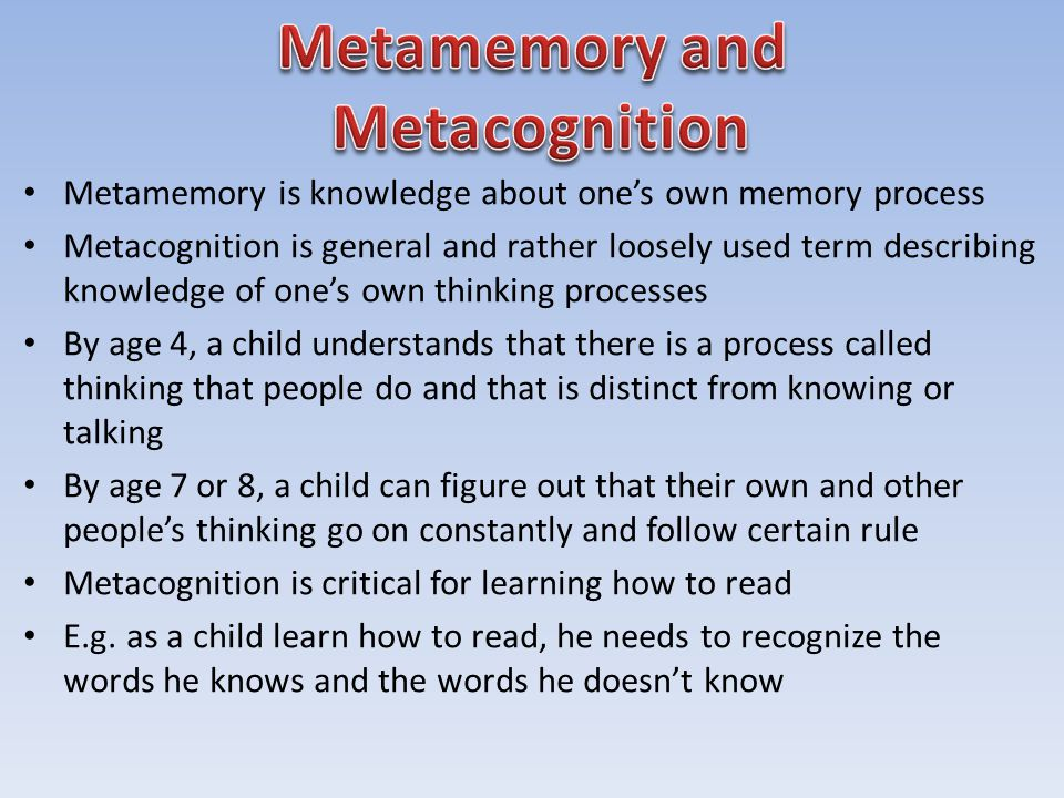 Metamemory and Metacognition